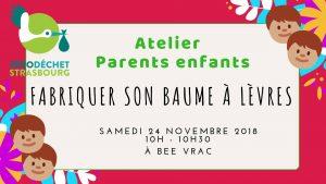 Atelier Parent enfant DIY baume à lèvres // COMPLET @ BEE VRAC
